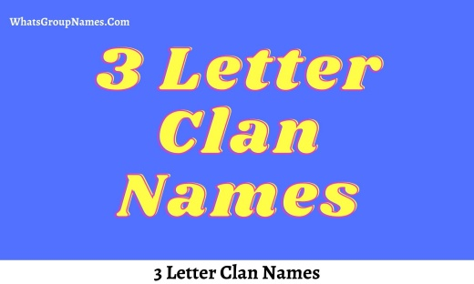 3 Letter Clan Names