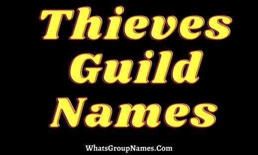 Thieves Guild Names